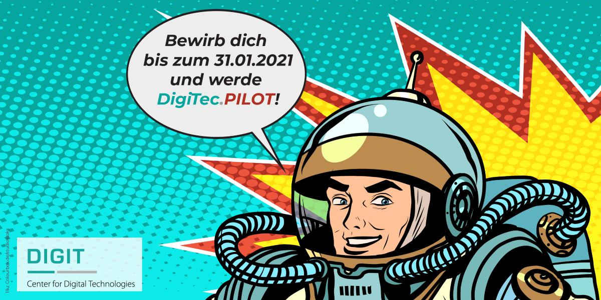 Astronaut im Comicstil mit Sprechblase und Aufruf für den DigiTec Pilot.